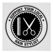 support_your_local_hair_stylist_poster-r1281028e69de4f4da5668623625e5eb4_w2q_8byvr_324.jpg